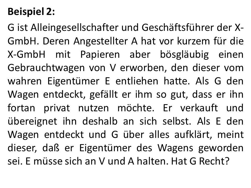 Beispiel 2: G ist Alleingesellschafter und Geschäftsführer der X-GmbH