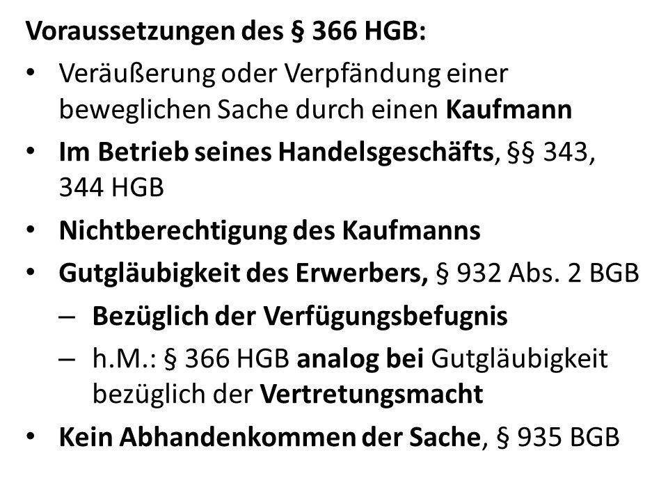 Voraussetzungen des § 366 HGB: