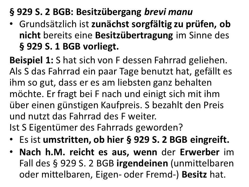 § 929 S. 2 BGB: Besitzübergang brevi manu