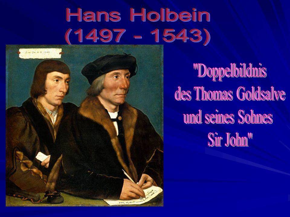 Hans Holbein (1497 - 1543) Doppelbildnis des Thomas Goldsalve