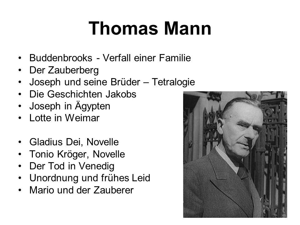 Thomas Mann Buddenbrooks - Verfall einer Familie Der Zauberberg