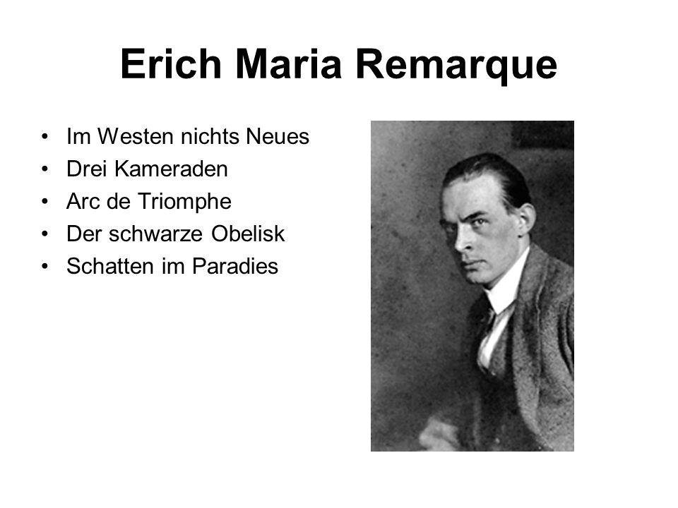 Erich Maria Remarque Im Westen nichts Neues Drei Kameraden