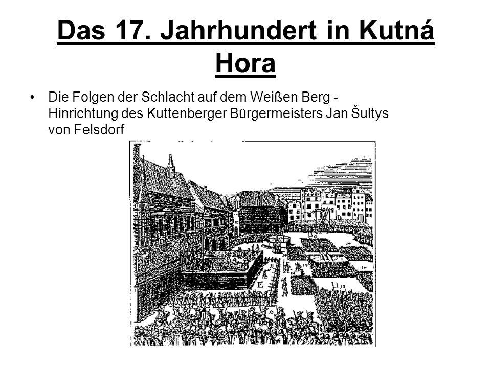Das 17. Jahrhundert in Kutná Hora
