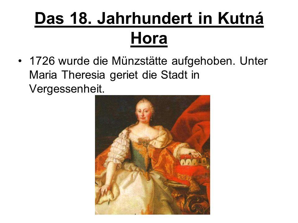 Das 18. Jahrhundert in Kutná Hora