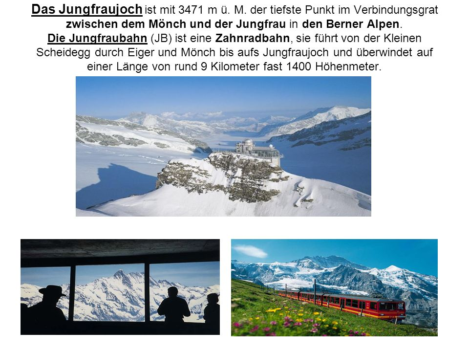 Das Jungfraujoch ist mit 3471 m ü. M