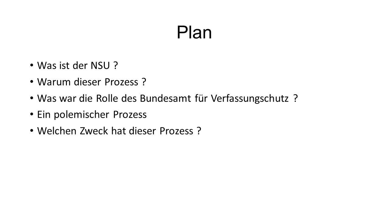 Plan Was ist der NSU Warum dieser Prozess
