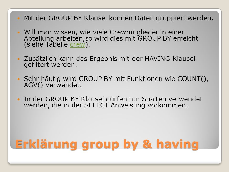 Erklärung group by & having