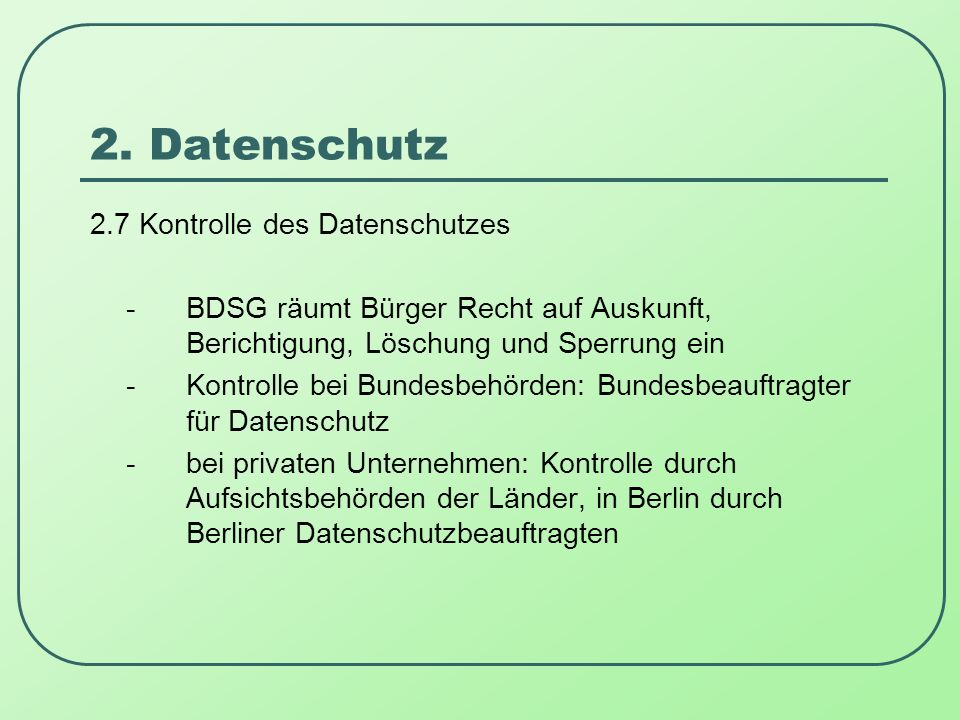 2. Datenschutz 2.7 Kontrolle des Datenschutzes