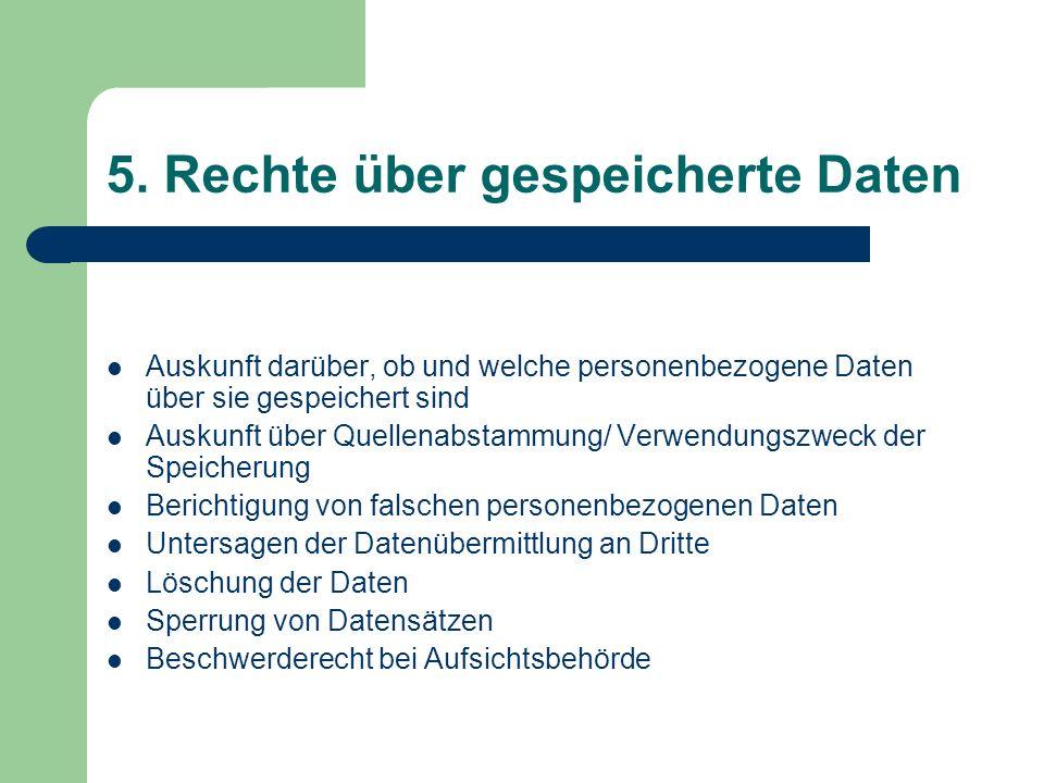5. Rechte über gespeicherte Daten