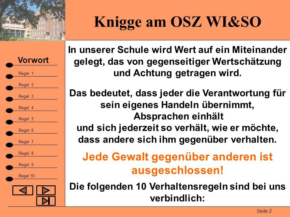 Knigge am OSZ WI&SO Jede Gewalt gegenüber anderen ist ausgeschlossen!