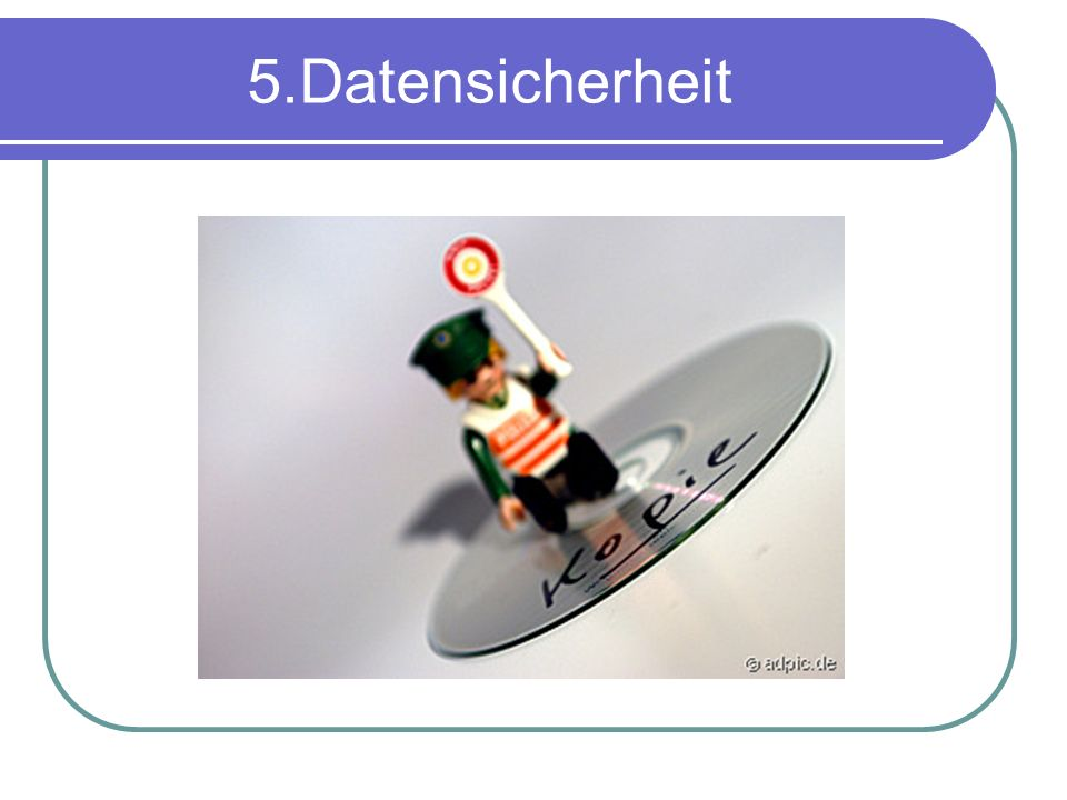 5.Datensicherheit