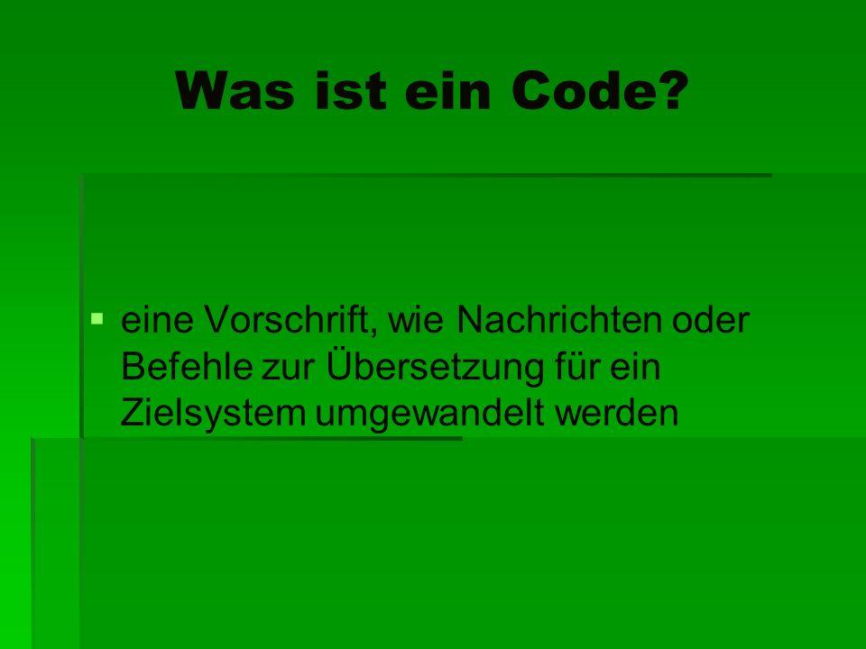 Was ist ein Code.
