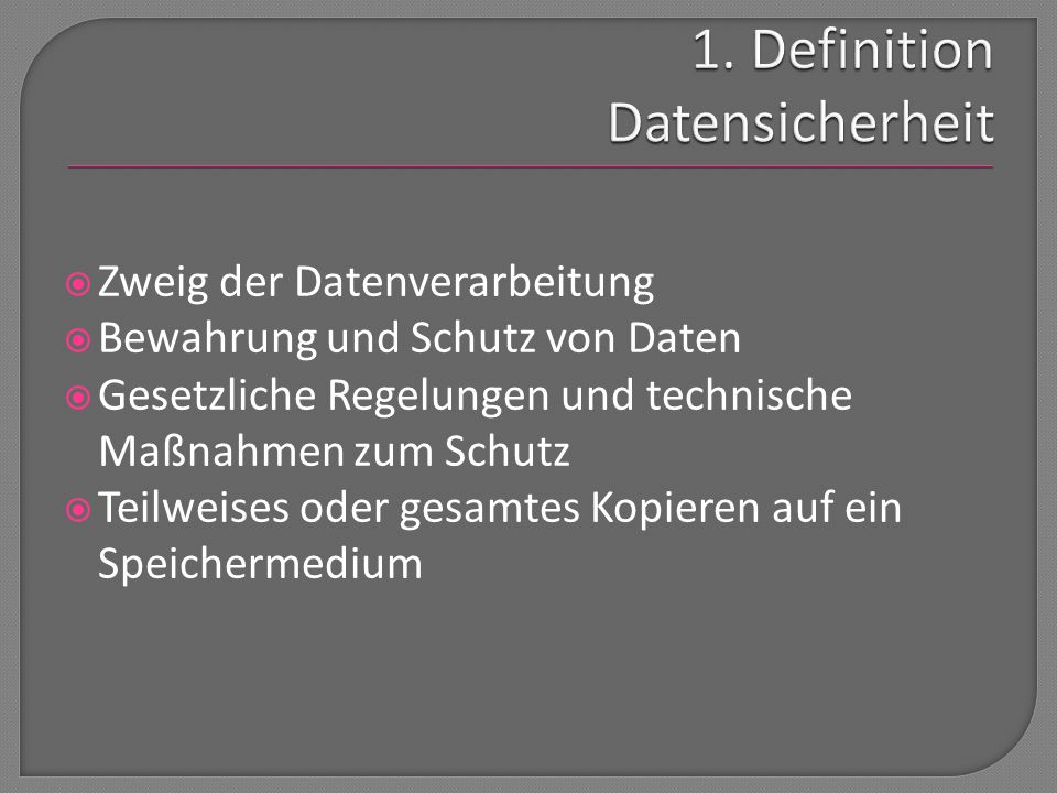 1. Definition Datensicherheit