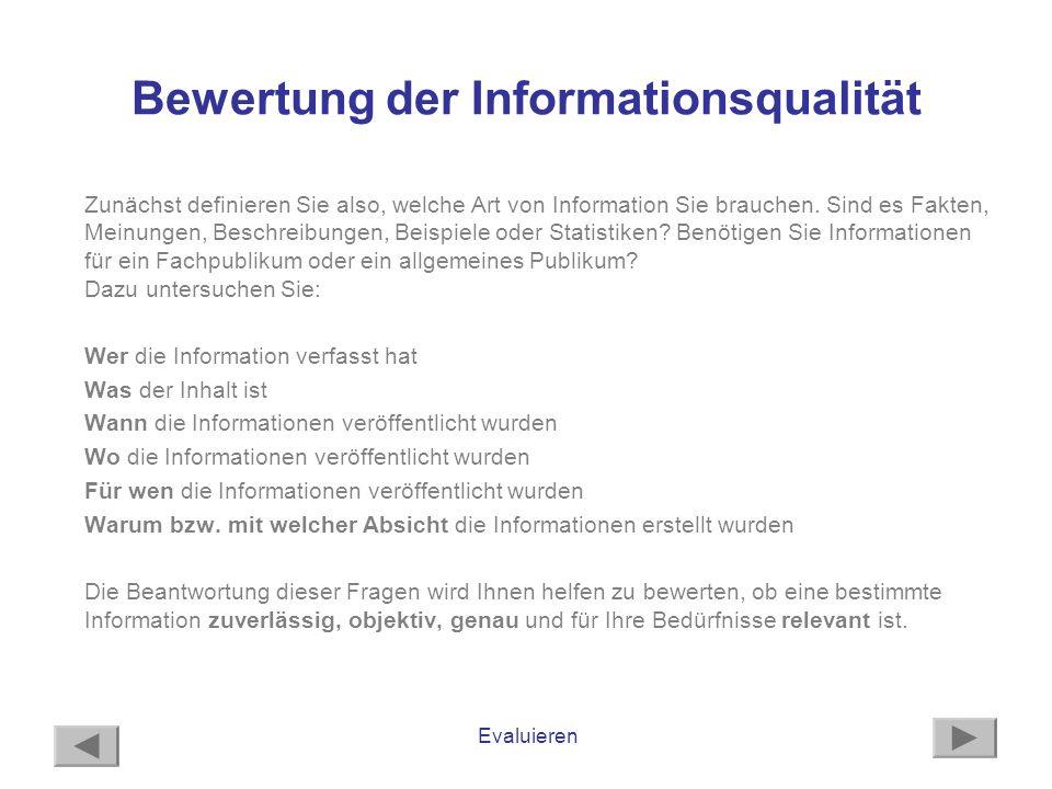 Bewertung der Informationsqualität