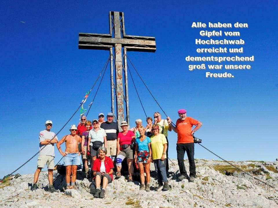 Alle haben den Gipfel vom Hochschwab erreicht und dementsprechend groß war unsere Freude.
