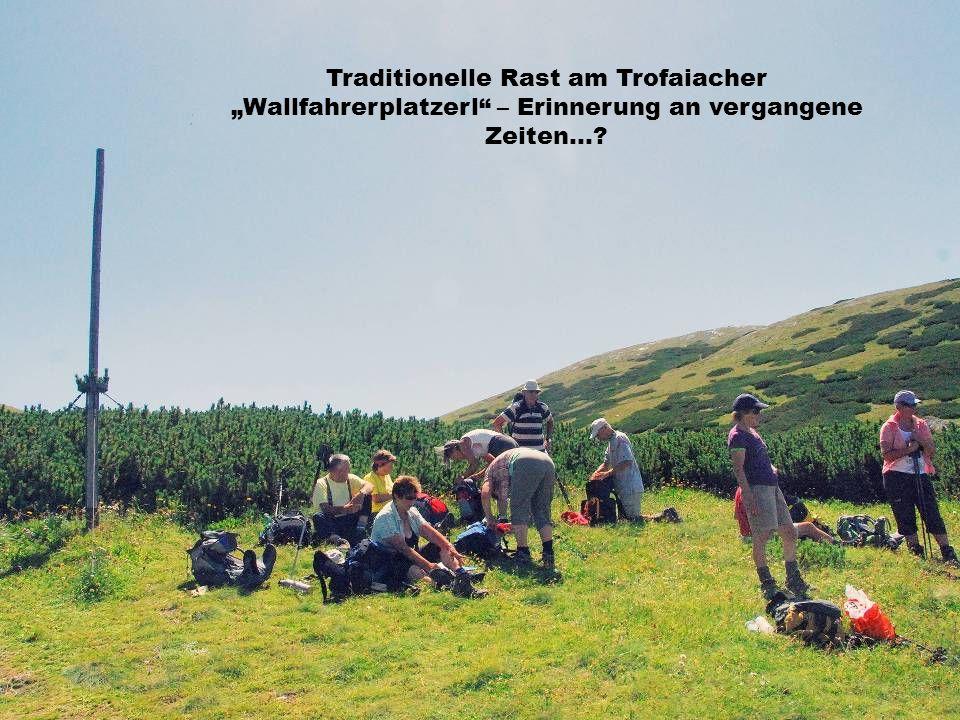 """Traditionelle Rast am Trofaiacher """"Wallfahrerplatzerl – Erinnerung an vergangene Zeiten…"""