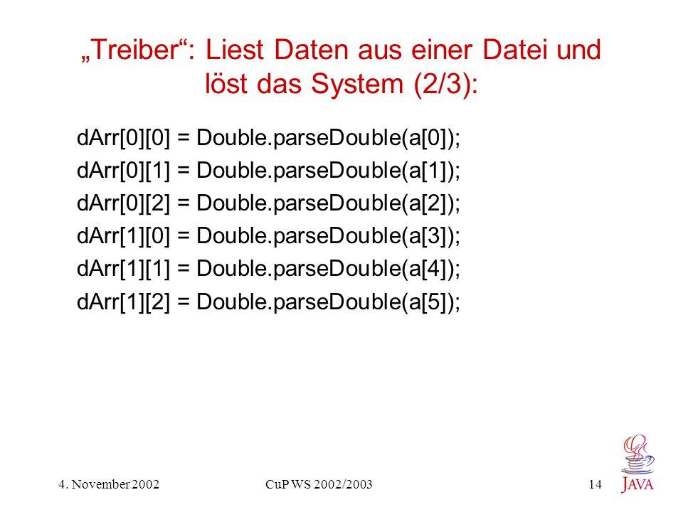 """""""Treiber : Liest Daten aus einer Datei und löst das System (2/3):"""