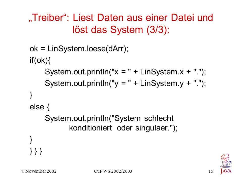 """""""Treiber : Liest Daten aus einer Datei und löst das System (3/3):"""