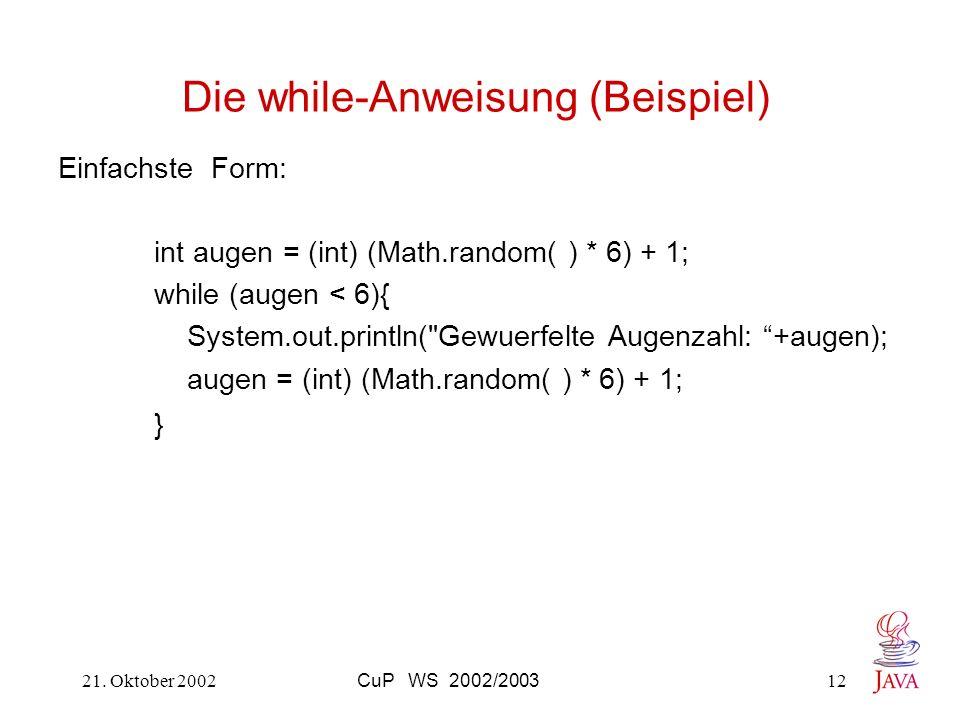 Die while-Anweisung (Beispiel)