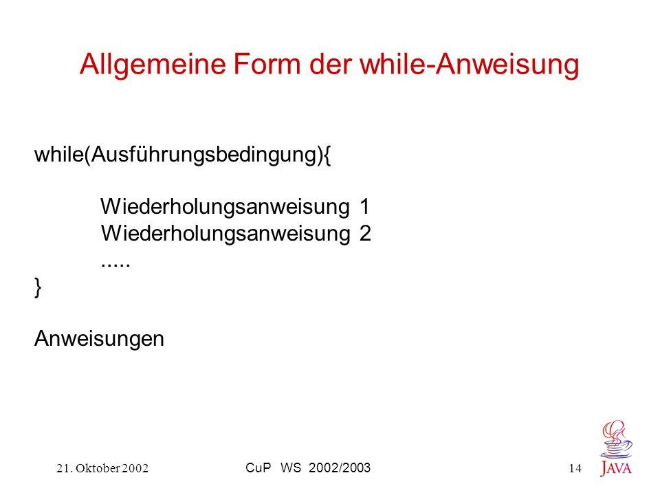 Allgemeine Form der while-Anweisung
