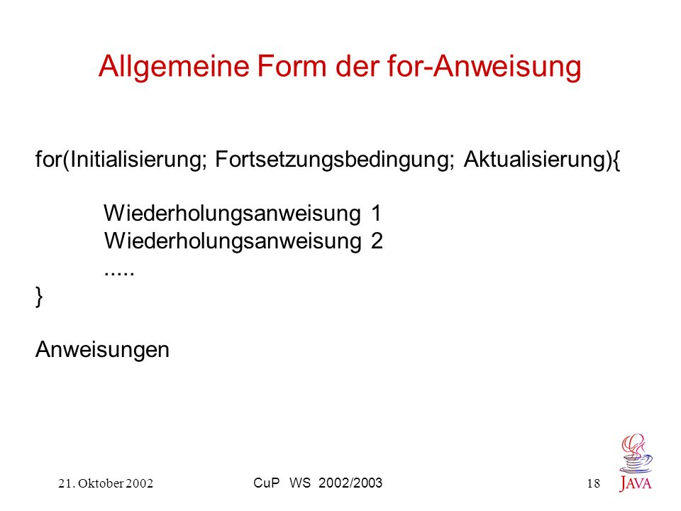 Allgemeine Form der for-Anweisung