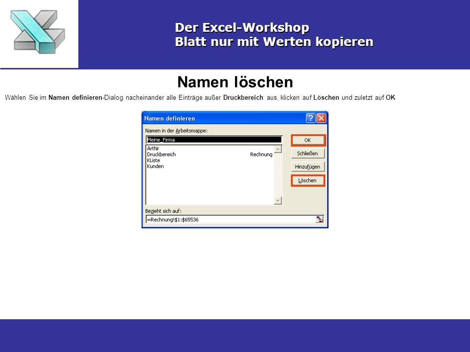 Namen löschen Der Excel-Workshop Blatt nur mit Werten kopieren