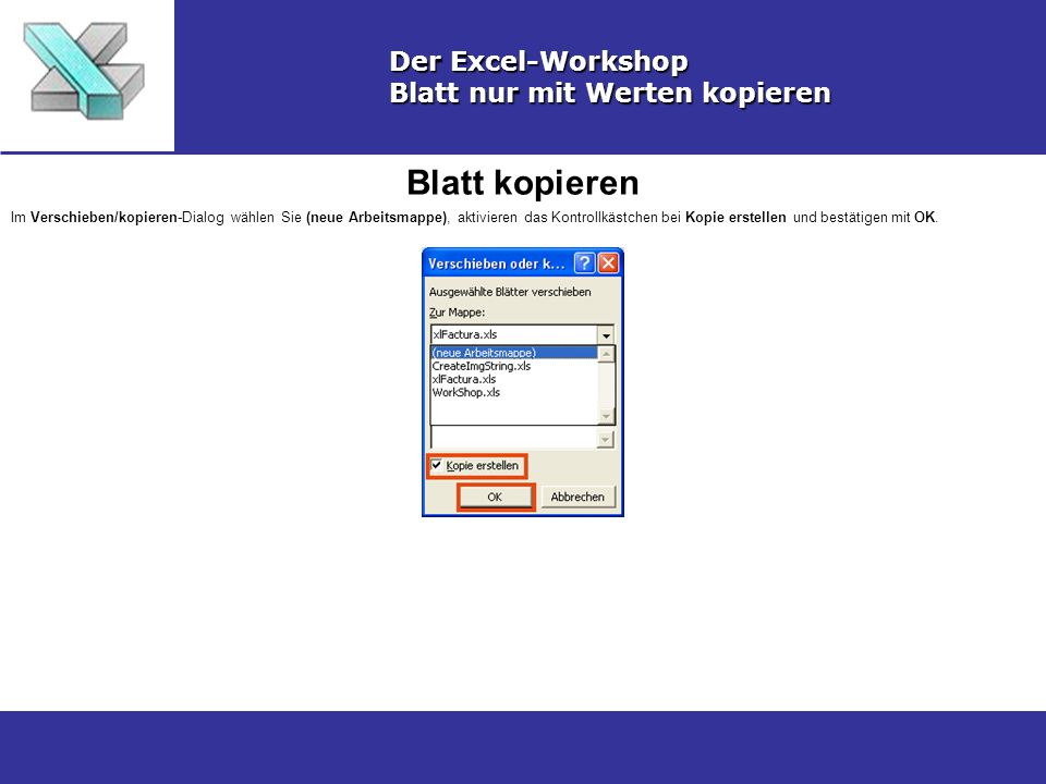 Blatt kopieren Der Excel-Workshop Blatt nur mit Werten kopieren