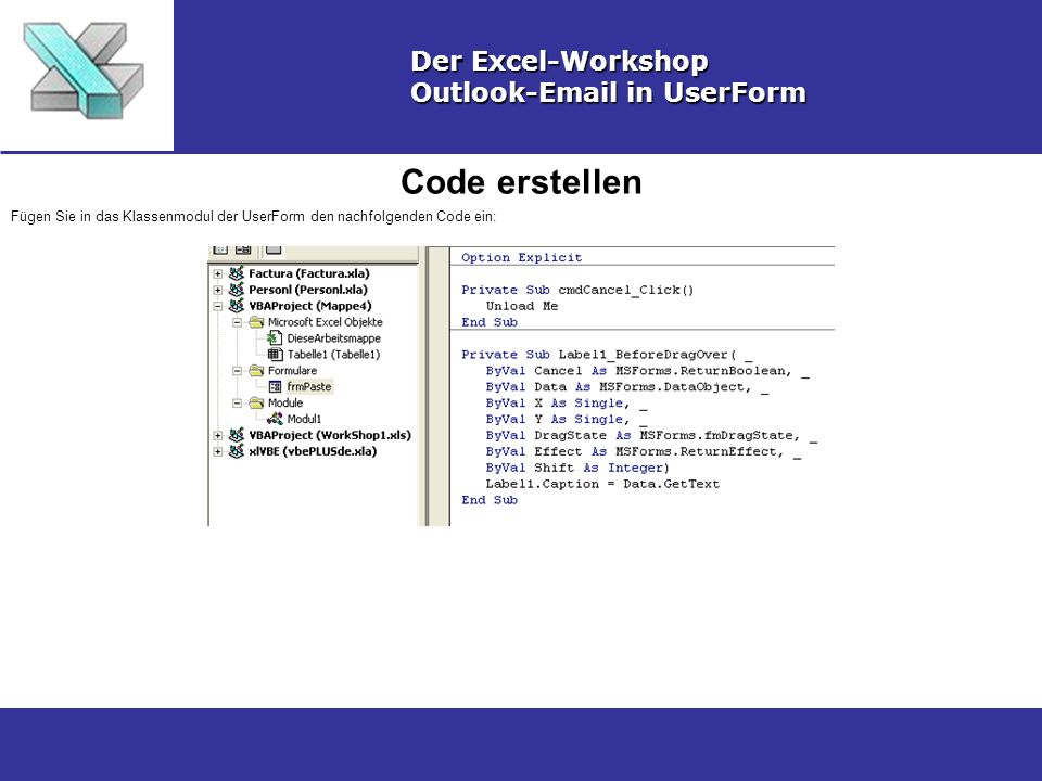 Code erstellen Der Excel-Workshop Outlook-Email in UserForm