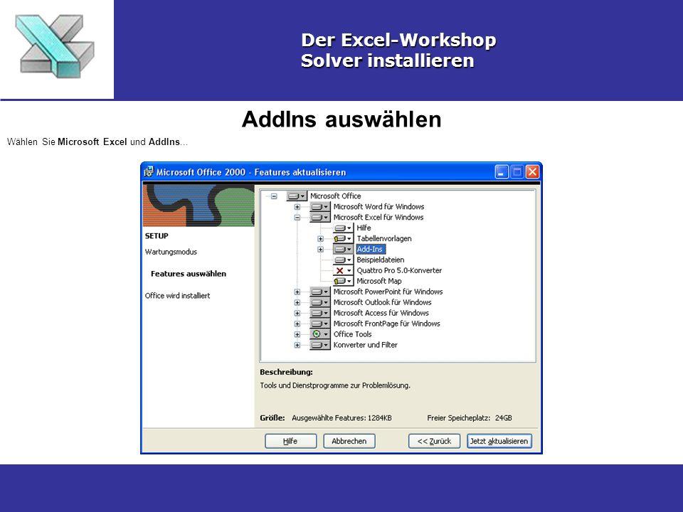 AddIns auswählen Der Excel-Workshop Solver installieren