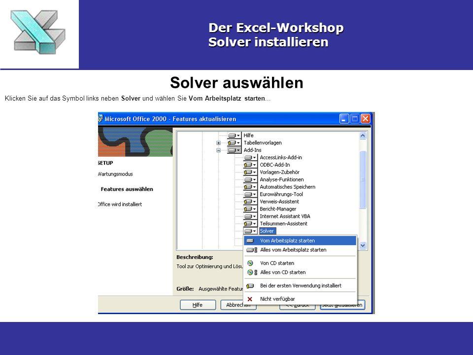 Solver auswählen Der Excel-Workshop Solver installieren
