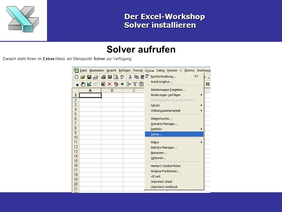 Solver aufrufen Der Excel-Workshop Solver installieren