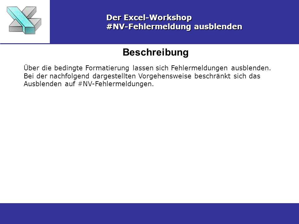 Beschreibung Der Excel-Workshop #NV-Fehlermeldung ausblenden