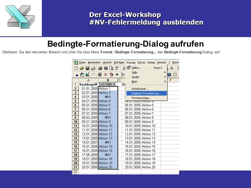 Bedingte-Formatierung-Dialog aufrufen