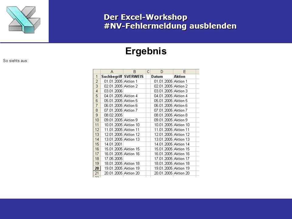 Ergebnis Der Excel-Workshop #NV-Fehlermeldung ausblenden