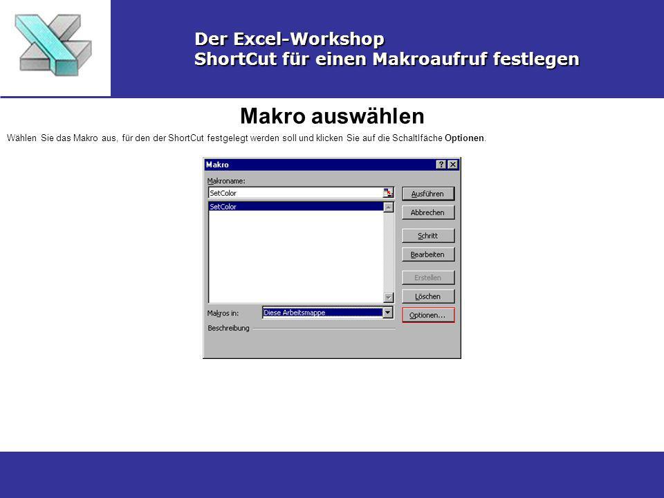 Makro auswählen Der Excel-Workshop
