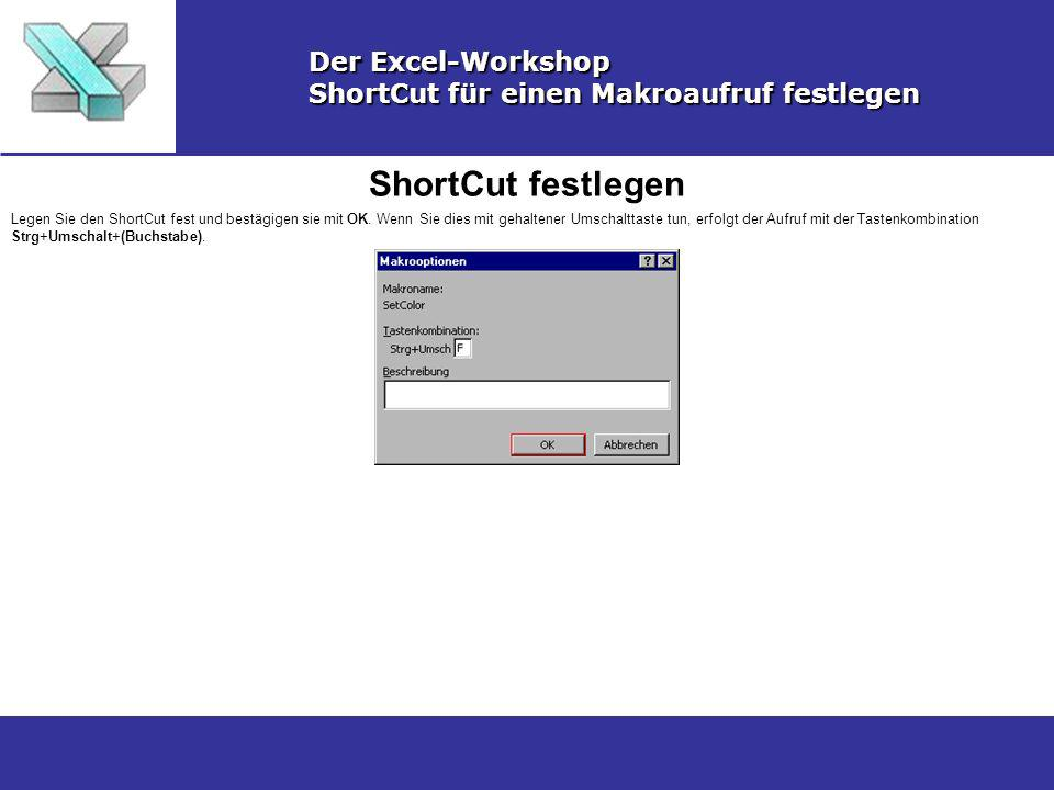ShortCut festlegen Der Excel-Workshop