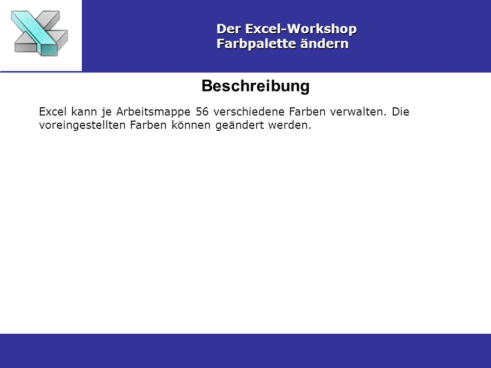 Beschreibung Der Excel-Workshop Farbpalette ändern