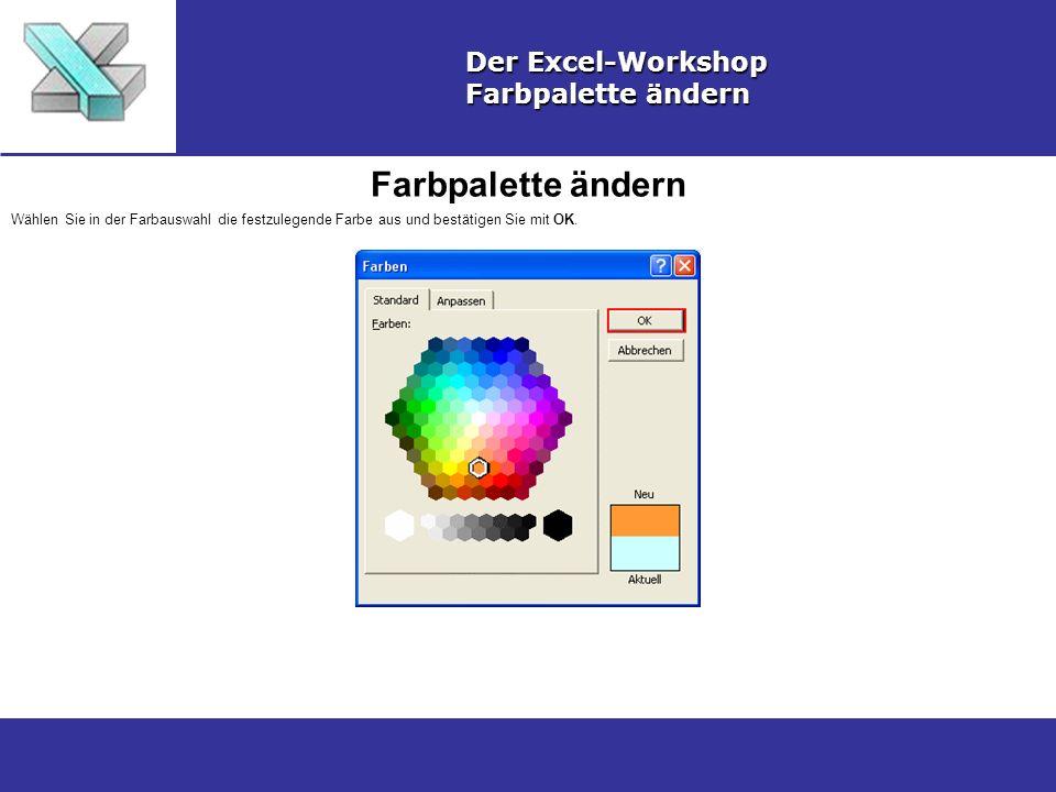 Farbpalette ändern Der Excel-Workshop Farbpalette ändern