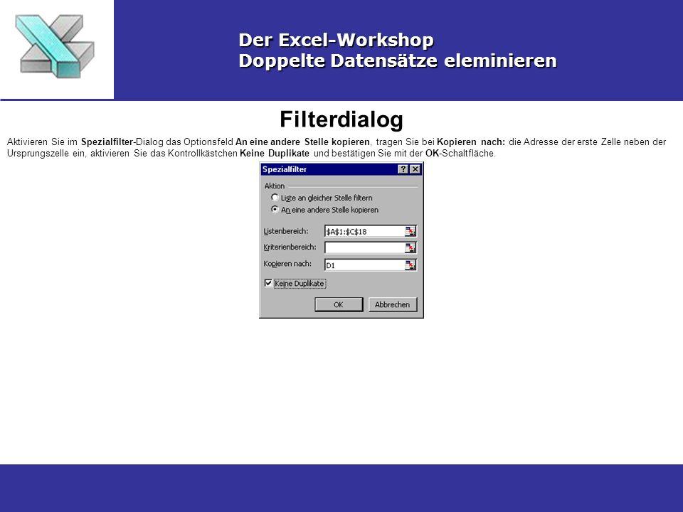 Filterdialog Der Excel-Workshop Doppelte Datensätze eleminieren