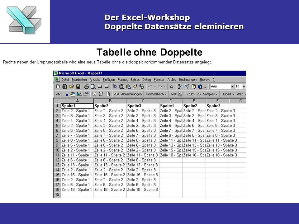 Tabelle ohne Doppelte Der Excel-Workshop