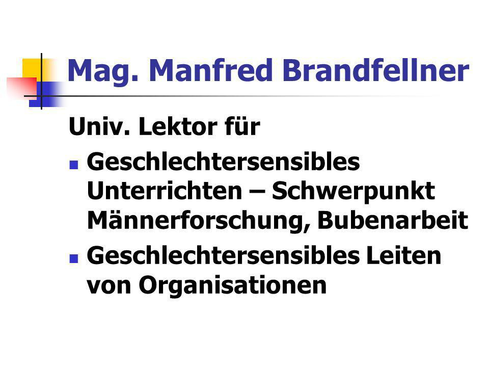 Mag. Manfred Brandfellner