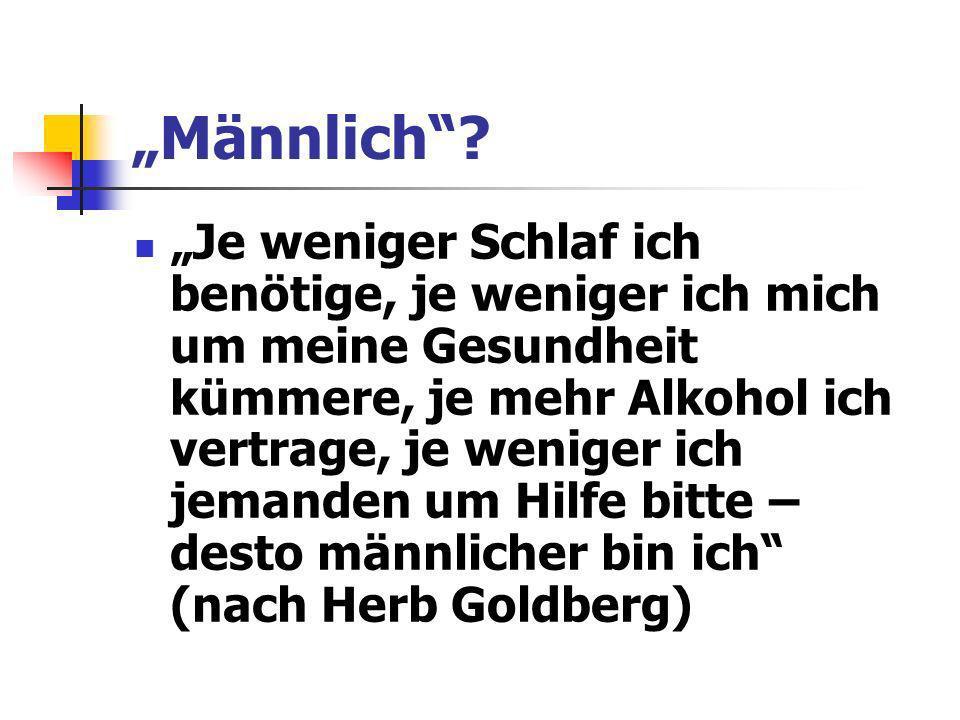 """""""Männlich"""