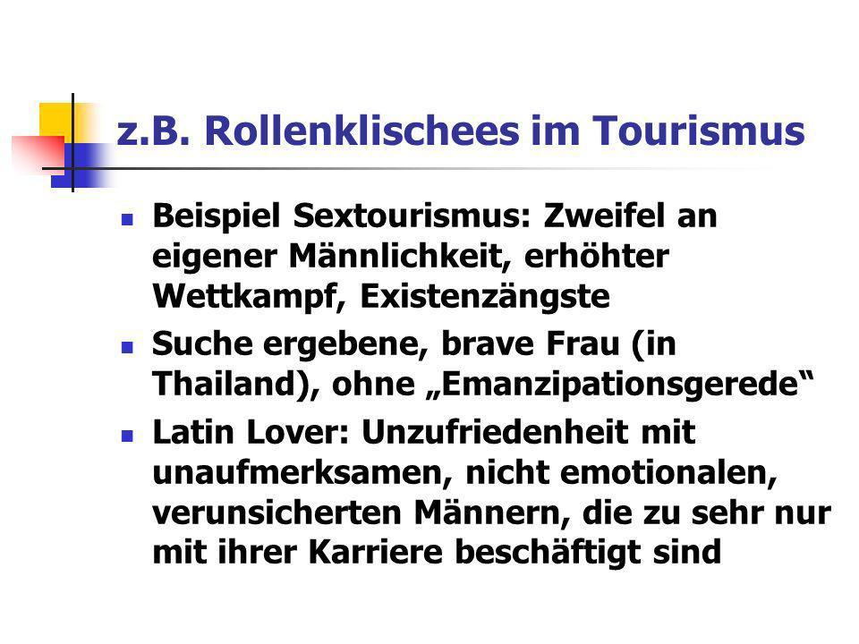 z.B. Rollenklischees im Tourismus