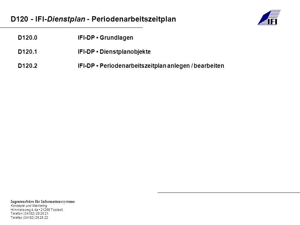 D120.0 IFI-DP • Grundlagen D120.1 IFI-DP • Dienstplanobjekte.