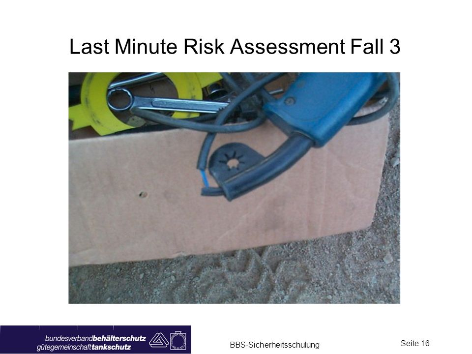 Last Minute Risk Assessment Fall 3