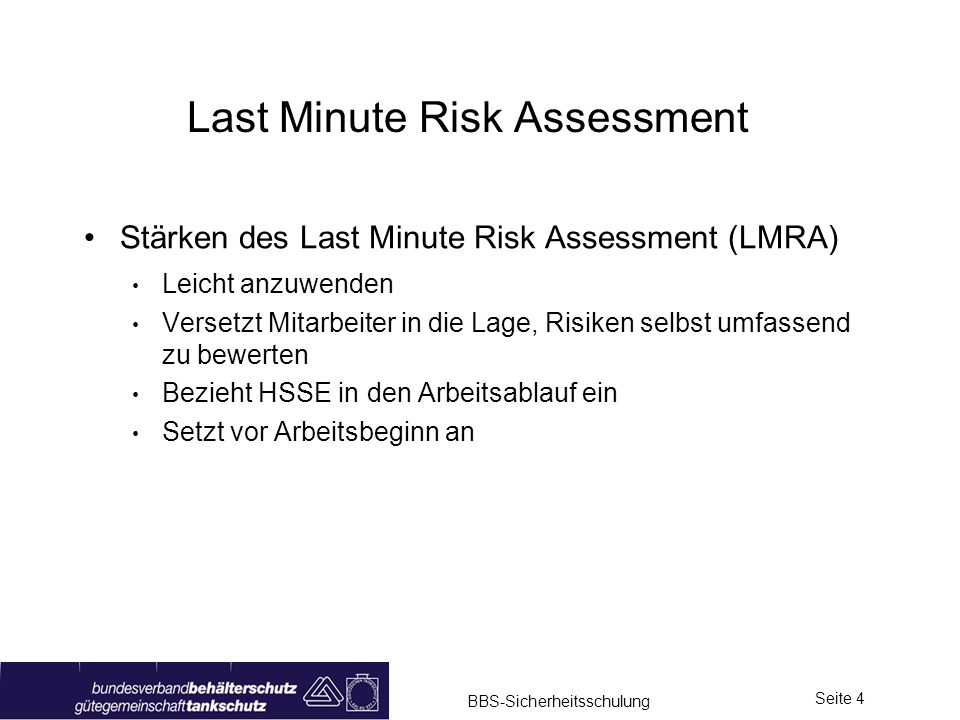 Last Minute Risk Assessment