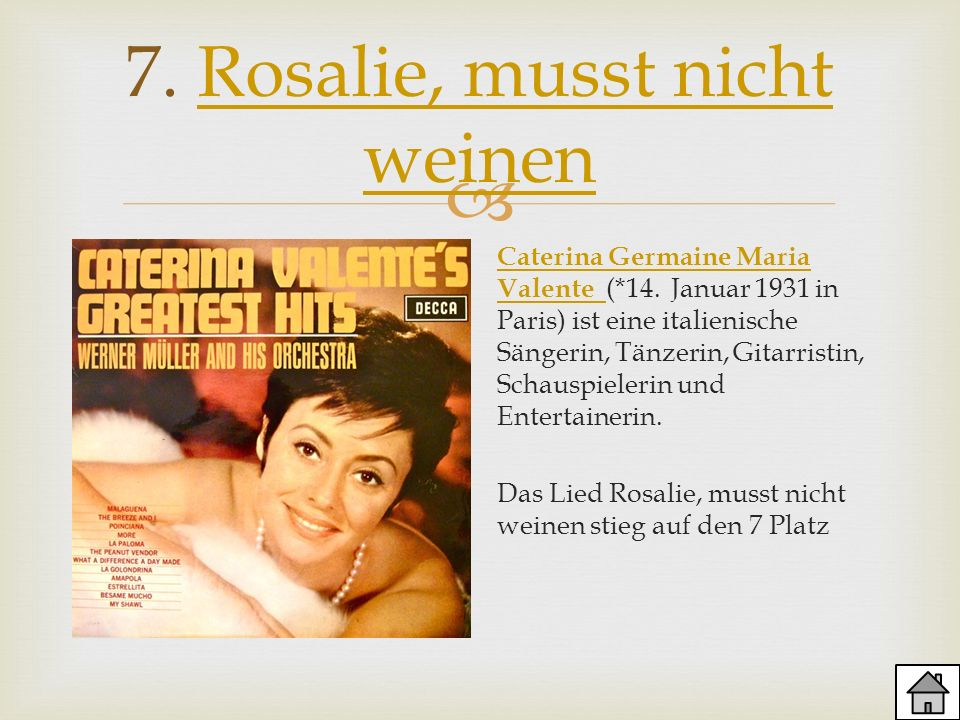 7. Rosalie, musst nicht weinen