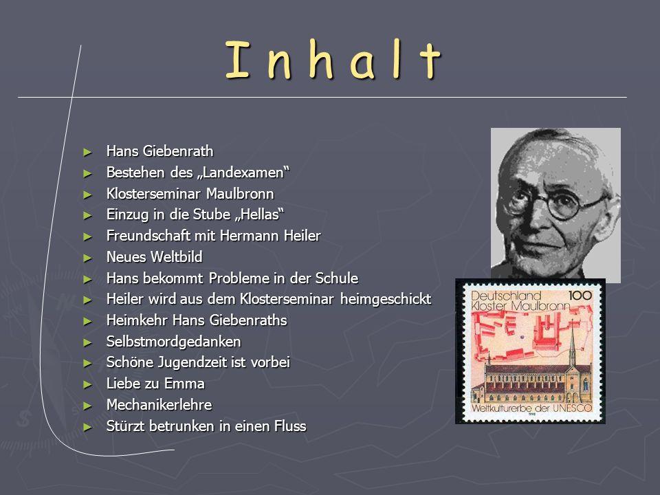 """I n h a l t Hans Giebenrath Bestehen des """"Landexamen"""