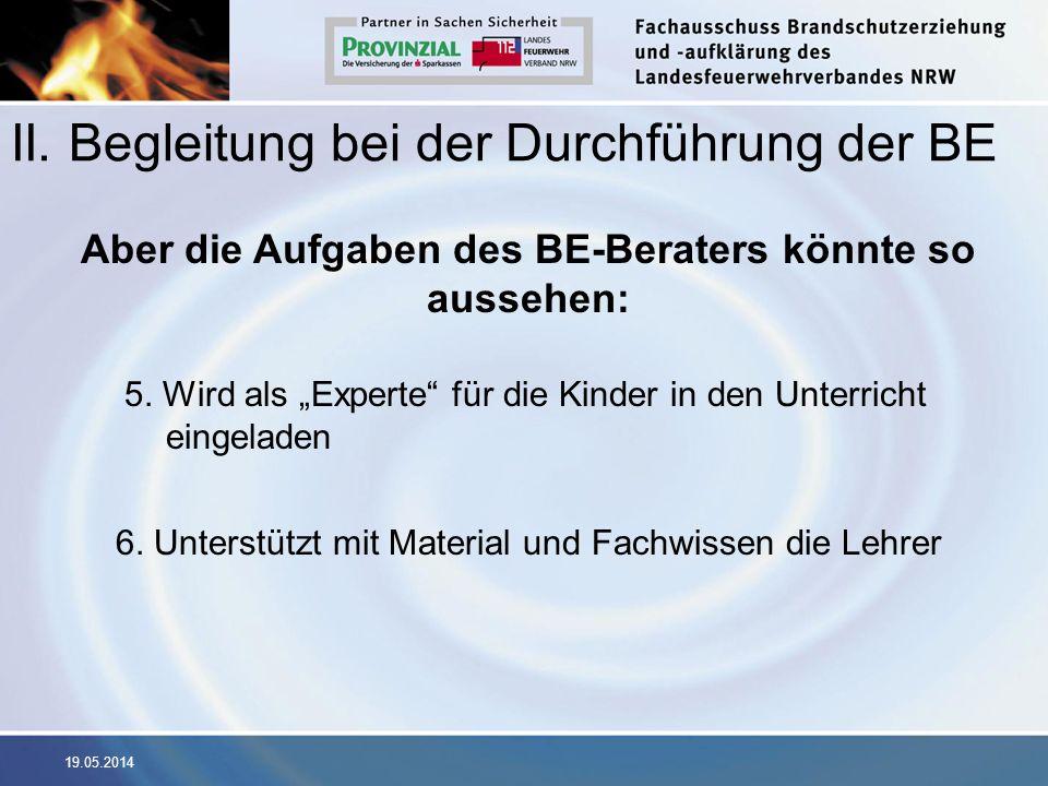 II. Begleitung bei der Durchführung der BE