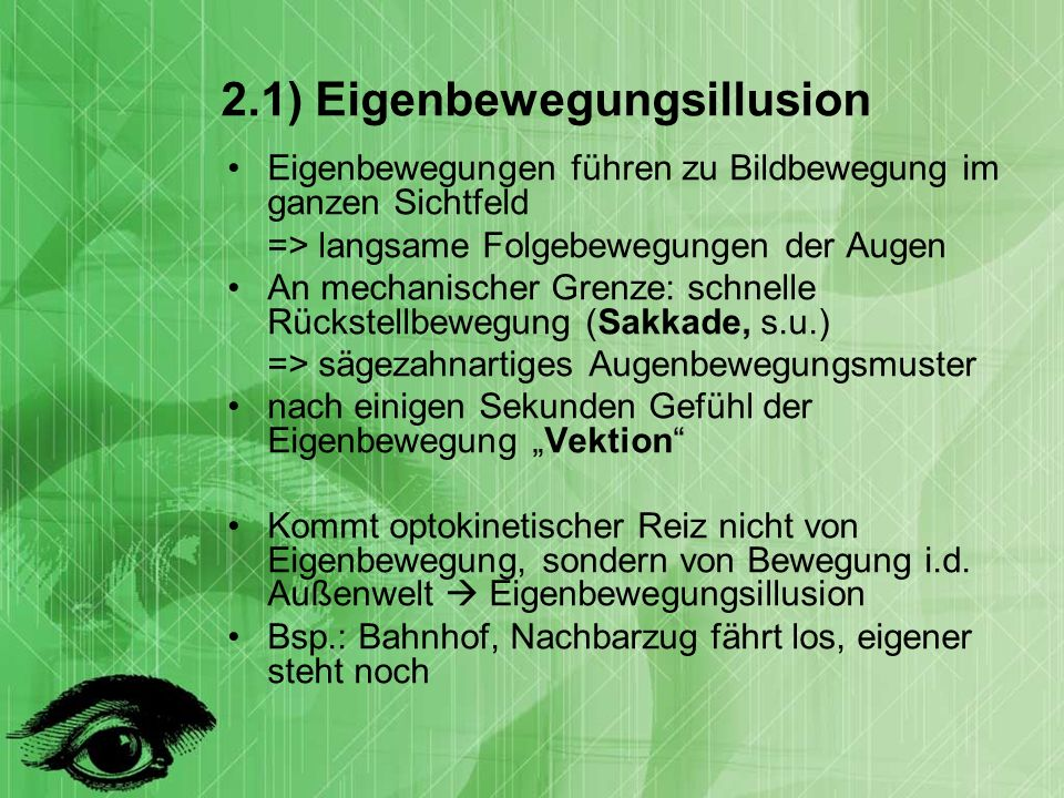2.1) Eigenbewegungsillusion